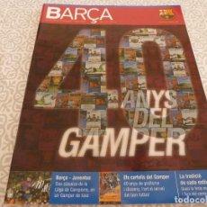 Coleccionismo deportivo: (LLL)F.C.BARCELONA Nº: 16(8-2005)POSTER VAN BOMMEL Y EZQUERRO,40 AÑOS DEL GAMPER,RODRI.. Lote 183838545