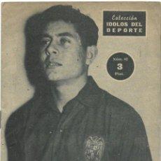 Coleccionismo deportivo: OLIVELLA, EL INTERNACIONAL ETERNO - BARCELONA - COLECCIÓN ÍDOLOS DEL DEPORTE Nº 82 - AÑO 1959. Lote 183917612