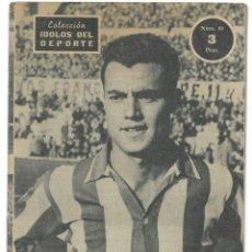 Coleccionismo deportivo: AGUSTÍN, REMATADOR DE GRAN CLASE - ATLÉTICO MADRID - COLECCIÓN ÍDOLOS DEL DEPORTE Nº 84 - AÑO 1959. Lote 183917776