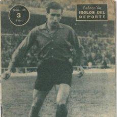 Coleccionismo deportivo: SABINO, EL GOLEADOR DE MOTRICO - OSASUNA - COLECCIÓN ÍDOLOS DEL DEPORTE Nº 106 - AÑO 1959. Lote 183918211