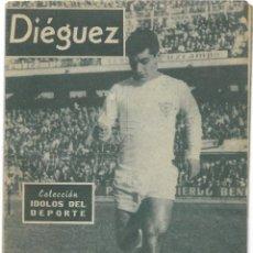 Coleccionismo deportivo: DIÉGUEZ - SEVILLA - COLECCIÓN ÍDOLOS DEL DEPORTE Nº 111 - AÑO 1960. Lote 183918581