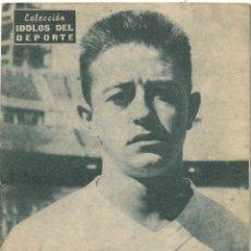 Coleccionismo deportivo: VIDAL, MADRILEÑO Y CAMPEÓN DE EUROPA - R. MADRID - COLECCIÓN ÍDOLOS DEL DEPORTE Nº 120 - AÑO 1960. Lote 183918651