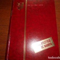 Coleccionismo deportivo: TOMO,REVISTA ATLETICO DE MADRID 39 AL 50 1972. Lote 184341370