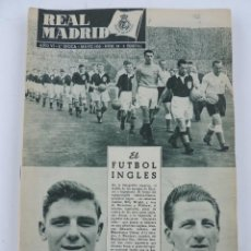 Coleccionismo deportivo: ANTIGUA REVISTA REAL MADRID, MAYO 1955, NUM. 58, FUTBOL INGLES.. Lote 184526391