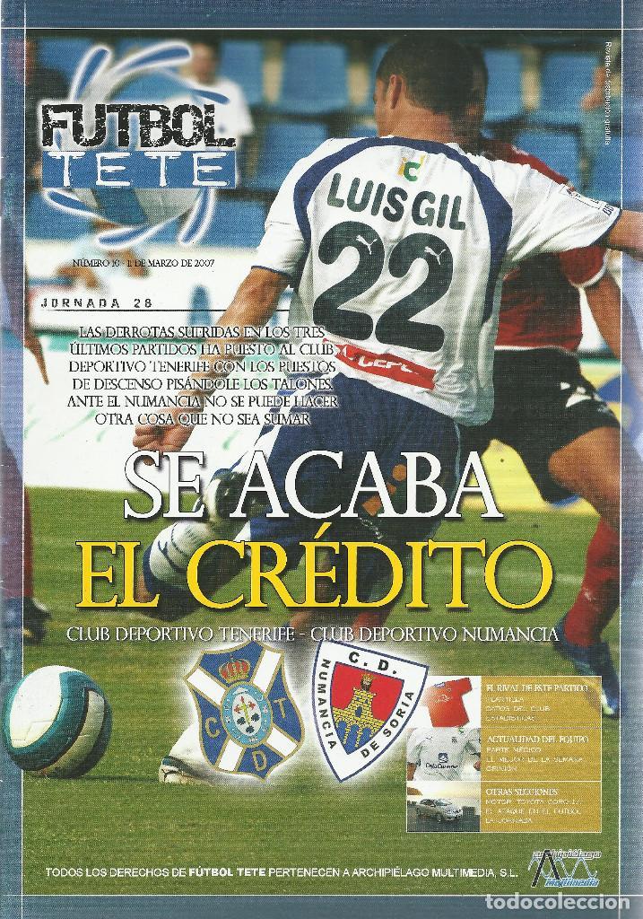 FUTBOL TETE Nº 10.CD TENERIFE-CD NUMANCIA.11/3/2007.24 PÁG. (Coleccionismo Deportivo - Revistas y Periódicos - otros Fútbol)