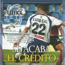 Coleccionismo deportivo: FUTBOL TETE Nº 10.CD TENERIFE-CD NUMANCIA.11/3/2007.24 PÁG.. Lote 186134568