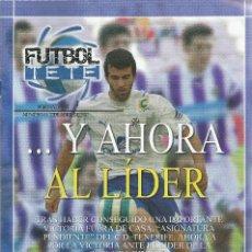 Coleccionismo deportivo: FUTBOL TETE Nº 13.CD TENERIFE-REAL VALLADOLID.22/4/2007.24 PÁG.. Lote 186134741
