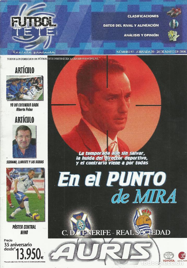FUTBOL TETE Nº 37.CD TENERIFE-REAL SOCIEDAD CF.24/5/2008.PÓSTER DE NINO.24 PÁG. (Coleccionismo Deportivo - Revistas y Periódicos - otros Fútbol)