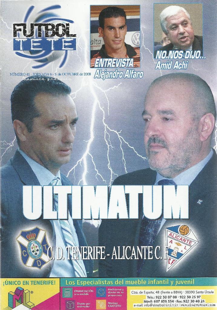 FUTBOL TETE Nº 41.CD TENERIFE-ALICANTE CF.5/10/2008.24 PÁG. (Coleccionismo Deportivo - Revistas y Periódicos - otros Fútbol)