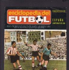 Coleccionismo deportivo: ENCICLOPEDIA DEL FUTBOL - FASCICULO 20 - ESPAÑA / CAMPEONATO DE LIGA - EDITORIAL GERAN 1973. Lote 187370742