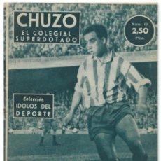 Coleccionismo deportivo: CHUZO, EL COLEGIAL SUPERDOTADO - ATLÉTICO DE MADRID - COLECCIÓN ÍDOLOS DEL DEPORTE Nº 68 - AÑO 1959. Lote 215139621