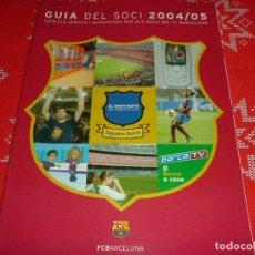 Coleccionismo deportivo: (LLL)GUIA DEL SOCI F.C.BARCELONA TEMPORADA 2004-05.. Lote 189729153