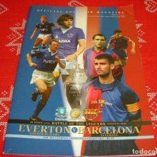 Coleccionismo deportivo: (LLL)PROGRAMA OFICIAL(28-3-2007) PATIDO DE LEYENDAS EVERTON-F.C.BARCELONA-BARÇA VETERANOS. Lote 189755308