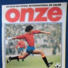 Coleccionismo deportivo: REVISTA FUTBOL ONZE AÑO 1 NUMERO 1 POSTER SELECCION NACIONAL ESPAÑA EXCELENTE ESTADO CONSERVACION. Lote 190124828