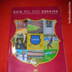Collectionnisme sportif: REVISTA GUIA DEL SOCI 2004,05 DEL BARÇA. Lote 190188262