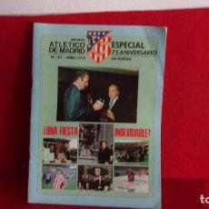 Coleccionismo deportivo: REVISTA 75 ANIVERSARIO DEL ATLETICO MADRID,AÑO 1978. Lote 190467120