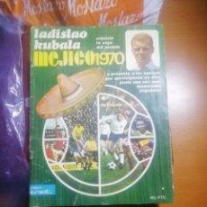 Coleccionismo deportivo: REVISTA ANTIGUA UNICA . MUNDIAL MEJICO 1970. Lote 190757468