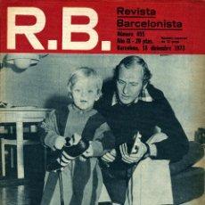 Collectionnisme sportif: R.B. REVISTA BARCELONISTA NÚMERO 455 (18 DE DICIEMBRE DE 1973) MARCIAL: PRESENTE Y FUTURO.. Lote 191138565