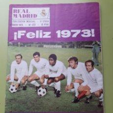 Coleccionismo deportivo: 272 ENERO 1973 POSTER FERNÁNDEZ REVISTA REAL MADRID PUBLICACIÓN MENSUAL. Lote 191270312
