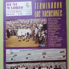 Coleccionismo deportivo: 291 AGOSTO 1974 REVISTA REAL MADRID PUBLICACIÓN MENSUAL. Lote 191276240