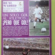 Coleccionismo deportivo: 294 NOVIEMBRE 1974 REVISTA REAL MADRID PUBLICACIÓN MENSUAL. Lote 191276718