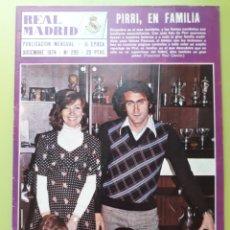 Coleccionismo deportivo: 295 DICIEMBRE 1974 PIRRI EN FAMILIA REVISTA REAL MADRID PUBLICACIÓN MENSUAL. Lote 191276820