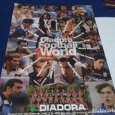 Coleccionismo deportivo: POSTER PUBLICIDAD ( DIADORA - FOOTBALL WORLD) ROBERTO BAGGIO, ROY KEANE, ANGELO PERUZZI, RECOBA Y ++. Lote 207138332