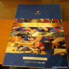 Coleccionismo deportivo: MEMORIA ECONÓMICA FC BARCELONA 2004 2005. Lote 192885566