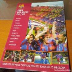 Coleccionismo deportivo: GUIA DEL SOCIO FC BARCELONA 06/07. Lote 192885691