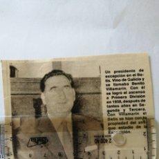 Coleccionismo deportivo: PRESIDENTE DEL BETIS BENITO BILLAMARIN TRA ASCENDER A PRIMERA AÑO 1958(RECORTE PRENSA ANTIGUO) VER. Lote 194197992