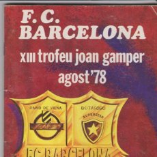 Coleccionismo deportivo: F.C.BARCELONA -- XIII TROFEU JOAN GAMPER AGOST ' 78. Lote 194221620