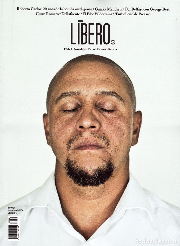 LÍBERO Nº 22 OTOÑO 217 (Coleccionismo Deportivo - Revistas y Periódicos - otros Fútbol)