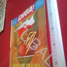 Coleccionismo deportivo: TUBAL BODAS DE ORO DEL SEVILLA C F OIGA REVISTA BISCUTER 1955 U6. Lote 194496141