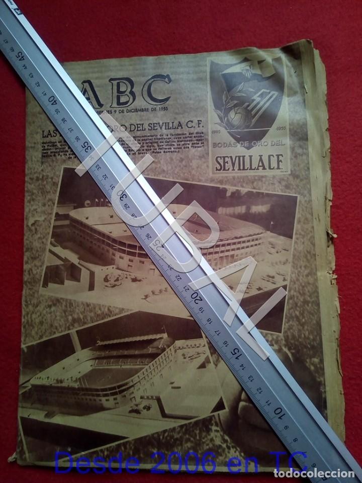 TUBAL LAS BODAS DE ORO DEL SEVILLA C F ABC 9 DICIEMBRE 1955 U6 (Coleccionismo Deportivo - Revistas y Periódicos - otros Fútbol)