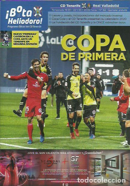 BOTA HELIODORO Nº 162.CD TENERIFE-REAL VALLADOLID.22/1/20.COPA DE PRIMERA. (Coleccionismo Deportivo - Revistas y Periódicos - otros Fútbol)
