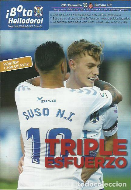 BOTA HELIODORO Nº 161.CD TENERIFE-GIRONA CF.19/1/20.CARLOS RUIZ. (Coleccionismo Deportivo - Revistas y Periódicos - otros Fútbol)