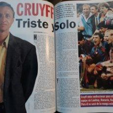Coleccionismo deportivo: REPORTAJE DE CRUYFF . TRISTE Y SOLO . AÑO 1995 . 5 PAGINAS . AÑO 1995. Lote 194940350
