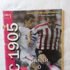 Coleccionismo deportivo: REVISTA OFICIAL DEL SEVILLA FUTBOL CLUB FC F.C. F. C. F C Nº52 AÑO 3. TEMP. 2005 - 2006 SFC 1905. Lote 195036771