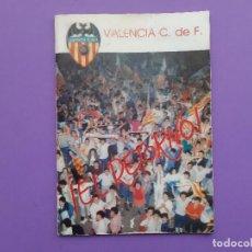 Coleccionismo deportivo: REVISTA VALENCIA C F EL RETORNO A PRIMERA DIVISION CERVEZA EL AGUILA EL TRIUNFO DE LOS LIDERES. Lote 195119650