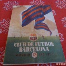 Coleccionismo deportivo: (ENC) BOLETÍN F.C.BARCELONA Nº: 12-1955- ESTÁ EN MARCHA EL NUEVO ESTADIO CAMP NOU DEL BARÇA. Lote 195119711