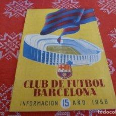 Coleccionismo deportivo: (ENC) BOLETÍN F.C.BARCELONA Nº: 15-1956- ESTÁ EN MARCHA EL NUEVO ESTADIO CAMP NOU DEL BARÇA. Lote 195119895