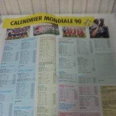 Coleccionismo deportivo: SUPERPOSTER 40 X 54 CM. CALENDARIO MUNDIAL 1990. FASE DE CLASIFICACION. Lote 195135053
