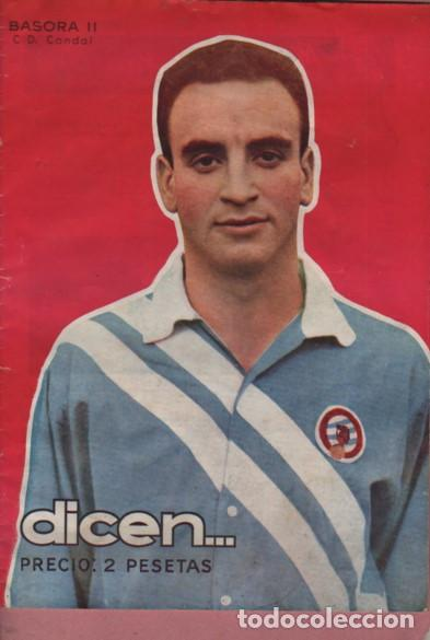 REVISTA DICEN - AÑO V Nº 208 1956 PORTADA EL JUGADOR DEL C.D. CONDAL BASORA II (Coleccionismo Deportivo - Revistas y Periódicos - otros Fútbol)