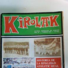 Coleccionismo deportivo: REVISTA KIROLAK NUMERO 84 FEBRERO 1979 FUTBOL REAL SOCIEDAD ATHLETIC BILBAO ALAVES OSASUNA. Lote 195281052