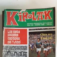 Coleccionismo deportivo: REVISTA KIROLAK NUMERO 95 ENERO 1980 FUTBOL REAL SOCIEDAD ATHLETIC BILBAO ALAVES OSASUNA. Lote 195281185