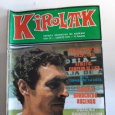 Coleccionismo deportivo: REVISTA KIROLAK NUMERO 78 AGOSTO 1978 ORMAECHEA REAL SOCIEDAD ATHLETIC BILBAO ALAVES OSASUNA. Lote 195280822