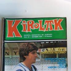 Coleccionismo deportivo: REVISTA KIROLAK NUMERO 80 OCTUBRE 1978 FUTBOL CELAYETA REAL SOCIEDAD ATHLETIC BILBAO ALAVES OSASUNA. Lote 195280957