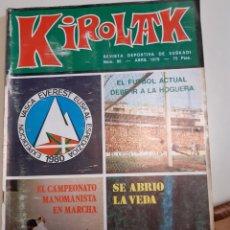 Coleccionismo deportivo: REVISTA KIROLAK NUMERO 86 ABRIL 1979 FUTBOL REAL SOCIEDAD ATHLETIC BILBAO ALAVES OSASUNA. Lote 195283156