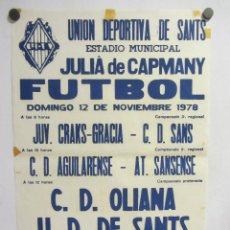 Coleccionismo deportivo: UNIÓ ESPORTIVA SANTS - CD OLIANA. CARTEL PARTIDO DE FÚTBOL CATALÁN 1978. PUBLICIDAD CERVEZA . Lote 196902985
