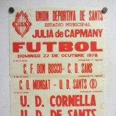 Coleccionismo deportivo: UNIÓ ESPORTIVA SANTS - UD CORNELLA. CARTEL PARTIDO DE FÚTBOL CATALÁN 1978. PUBLICIDAD CERVEZA . Lote 196903386